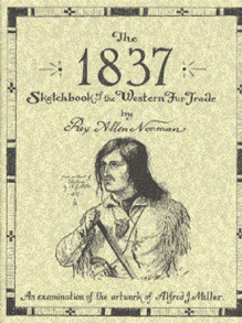 1837 Sketchbook of the West
